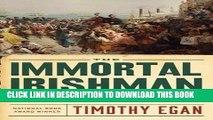 [PDF] The Immortal Irishman: The Irish Revolutionary Who Became an American Hero Full Online