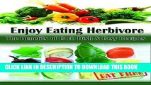 [PDF] Enjoy Eating Herbivore: The Benefits of Each Dish   Easy Recipes  Fat-Free   Low-Fat Popular