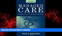 Buy books  Managed Care: What It Is And How It Works (Managed Health Care Handbook ( Kongstvedt))