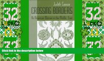 Big Sales  Crossing Borders: An American Woman in the Middle East (Contemporary Issues in the
