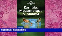 Best Buy Deals  Lonely Planet Zambia, Mozambique   Malawi (Travel Guide)  Full Ebooks Most Wanted