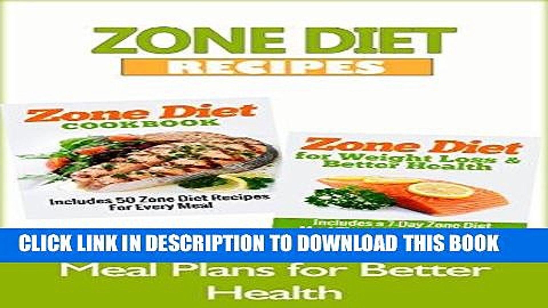 Best Seller ZONE DIET: Zone Diet Recipes - Meal Plans for Better Health (Diet Books, Diet, Healthy