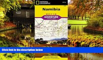 Ebook Best Deals  Namibia (National Geographic Adventure Map)  Most Wanted