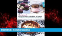 Buy books  Homemade Bath Bombs, Salts and Scrubs: 300 Natural Recipes for Luxurious Soaks
