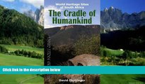 Best Buy Deals  The Cradle of Humankind: World Heritage Sites of South Africa (World Heritage