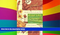 Must Have  Savannah Diaries (Bradt Travel Guides (Travel Literature))  Most Wanted
