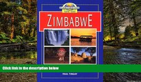 Must Have  Zimbabwe Travel Guide  Full Ebook