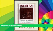 Ebook deals  Tonderai: Studying Abroad in Zimbabwe  Most Wanted