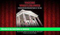 Best books  Vaccine Whistleblower: Exposing Autism Research Fraud at the CDC