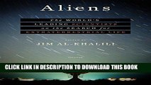 [EBOOK] DOWNLOAD Aliens: The World s Leading Scientists on the Search for Extraterrestrial Life