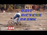 Bait Bicycle Prank (Pranks In India) - iDiOTUBE