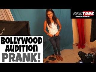 Hilarious Bollywood Audition Prank - iDiOTUBE (Pranks In India)