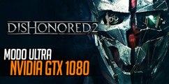 Dishonored 2: PC en Ultra a 1080p 60 fps GTX 1080 gameplay en Español Max settings