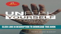 [EBOOK] DOWNLOAD Unfu*k Yourself: Get out of your head and into your life GET NOW