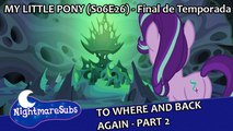 My Little Pony: Friendship is Magic - 6x26 - To Where and Back Again - Part 2 [Legendado PT-BR]
