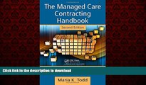Read book  The Managed Care Contracting Handbook, 2nd Edition: Planning   Negotiating the Managed