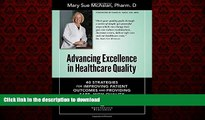 Buy book  Advancing Excellence in Healthcare Quality: 40 Strategies for Improving Patient Outcomes