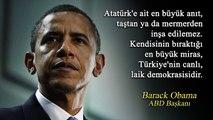 Ulu Önderimiz Atatürk Hakkında Dünya Liderlerinin Söylediği 10 Gururlandıran Söz