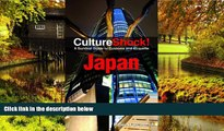 READ FULL  Culture Shock! Japan: A Survival Guide to Customs and Etiquette (Culture Shock!