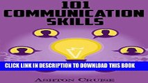 [PDF] Communication Skills: 101 Tips for Effective Communication Skills (Communication Skills,