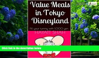 Big Deals  Value Meals in Tokyo Disneyland: Fill your tummy with 1,000 yen  Best Seller Books Most