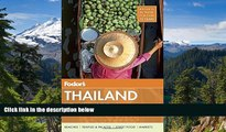 Must Have  Fodor s Thailand: with Myanmar (Burma), Cambodia, and Laos (Full-color Travel Guide)