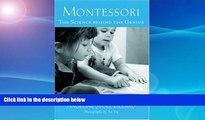 FREE DOWNLOAD  Montessori: The Science behind the Genius  FREE BOOOK ONLINE