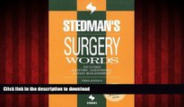Best books  Stedman s Surgery Words: Includes Anatomy, Anesthesia   Pain Management (Stedman s
