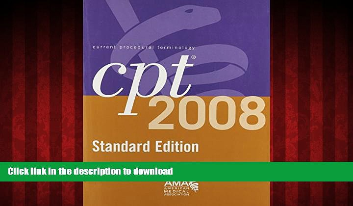 Buy book  CPT 2008 Standard Edition: Current Procedural Terminology (Cpt / Current Procedural