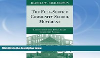 READ book  The Full-Service Community School Movement: Lessons from the James Adams Community