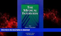 Best books  The Medical Interview: The Three-Function Approach, 2e