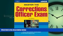 READ book  Master the Corrections Officer, 15/e (Peterson s Master the Correction Officer)  FREE