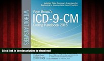 Read book  ICD-9-CM Coding Handbook, without Answers, 2015 Rev. Ed. (Brown, ICD-9-CM Coding
