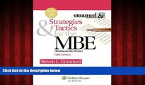 Free [PDF] Downlaod  Strategies   Tactics for the MBE, Fifth Edition (Emanuel Bar Review)  BOOK