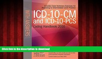 Read book  ICD-10-CM and ICD-10-PCS Coding Handbook, with Answers, 2016 Rev. Ed.