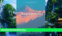 Books to Read  Annapurna: The First Conquest Of An 8,000-Meter Peak  Full Ebooks Best Seller