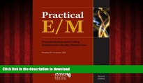 Buy book  Practical E/M: Documentation and Coding Solutions for Quality Patient Care