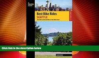 Big Sales  Best Bike Rides Seattle: Great Recreational Rides in the Metro Area (Best Bike Rides