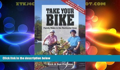 Deals in Books  Take Your Bike: Family Rides in the Rochester (NY) Area - second edition  Premium
