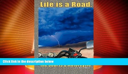 Deals in Books  Life is a Road, the Soul is a Motorcycle  Premium Ebooks Best Seller in USA