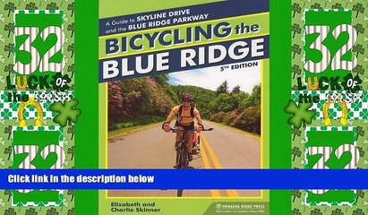Deals in Books  Bicycling the Blue Ridge: A Guide to the Skyline Drive and the Blue Ridge Parkway
