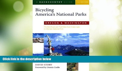 Deals in Books  Bicycling America s National Parks: Oregon and Washington: The Best Road and Trail
