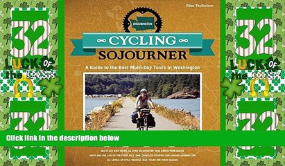 Deals in Books  Cycling Sojourner: A Guide to the Best Multi-Day Bicycle Tours in Washington