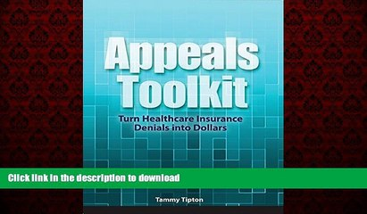 Buy books  Appeals Toolkit: Turn Healthcare Insurance Denials Into Dollars online