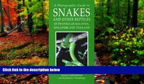 Deals in Books  A Photographic Guide to Snakes and Other Reptiles of Thailand, Singapore
