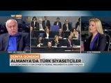 Almanya'daki Türk Siyasetçileri Konuştuk - Dünya Gündemi - TRT Avaz