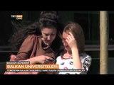 Türkiye'nin Balkan Üniversiteleri ile İlişkileri - Balkan Gündemi - TRT Avaz