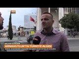 Arnavutluk'ta Türkiye Nasıl Algılanıyor? - Halka Sorduk - Balkan Gündemi - TRT Avaz