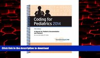 liberty book  Coding for Pediatrics 2014: A Manual for Pediatric Documentation and Payment