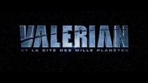 VALERIAN Et La Cité des Mille Planètes Bande Annonce VF